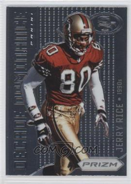 2012 Panini Prizm Decade Dominance #1 - Jerry Rice