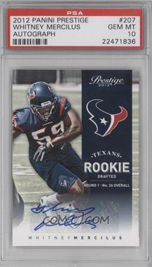 2012 Playoff Prestige - [Base] - Rookie Signatures [Autographed] #207 - Whitney Mercilus /899 [PSA 10]