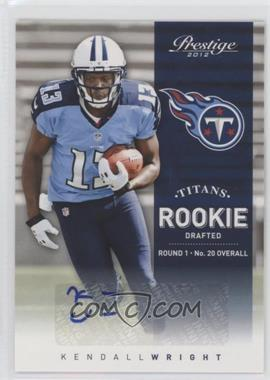 2012 Playoff Prestige - [Base] - Rookie Signatures [Autographed] #271 - Kendall Wright /499