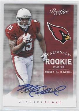 2012 Playoff Prestige - [Base] - Rookie Signatures [Autographed] #272 - Michael Floyd /499