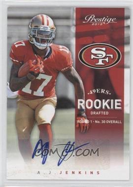 2012 Playoff Prestige - [Base] - Rookie Signatures [Autographed] #295 - A.J. Jenkins /499