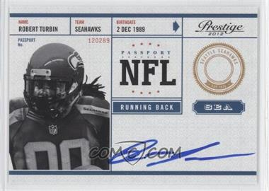 2012 Playoff Prestige NFL Passport Signatures [Autographed] #28 - Robert Turbin