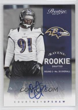 2012 Playoff Prestige Rookie Signatures [Autographed] #219 - Courtney Upshaw /599