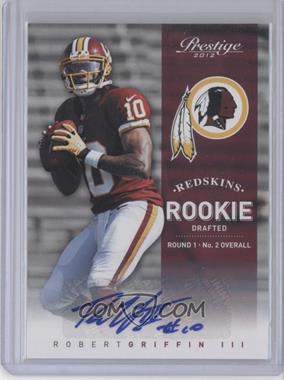 2012 Playoff Prestige Rookie Signatures [Autographed] #230 - Robert Griffin III /299
