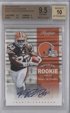 2012 Playoff Prestige Rookie Signatures [Autographed] #242 - Trent Richardson /299 [BGS9.5]