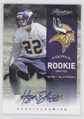 2012 Playoff Prestige Rookie Signatures [Autographed] #260 - Harrison Smith /999