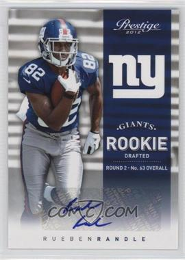 2012 Playoff Prestige Rookie Signatures [Autographed] #275 - Rueben Randle /499