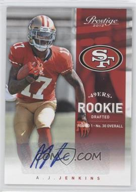2012 Playoff Prestige Rookie Signatures [Autographed] #295 - A.J. Jenkins /499