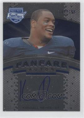 2012 Press Pass Fanfare - [Base] - Blue #FF-KR - Kendall Reyes /199