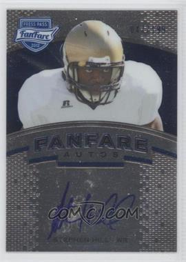 2012 Press Pass Fanfare Autographs Blue #FF-SH - Stephen Hill /199