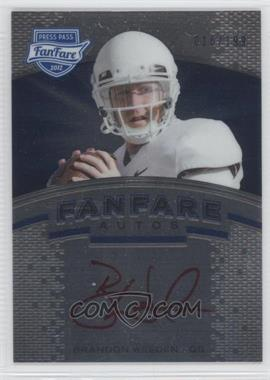 2012 Press Pass Fanfare Blue Red Ink #FF-BW - Brandon Weeden /199