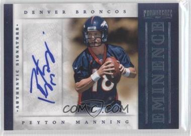 2012 Prominence - Eminence Signatures #28 - Peyton Manning /25