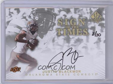 2012 SP Authentic - Sign of the Times - Gold #ST-JB - Justin Blackmon /10