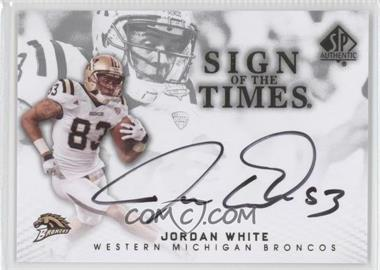 2012 SP Authentic Sign of the Times #ST-WH - Jordan White