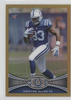 2012 Topps Chrome - [Base] - Gold Border Refractor #17 - Dwayne Allen /50