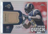 Brian Quick /5