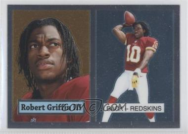 2012 Topps Chrome 1957 Design #3 - Robert Griffin III
