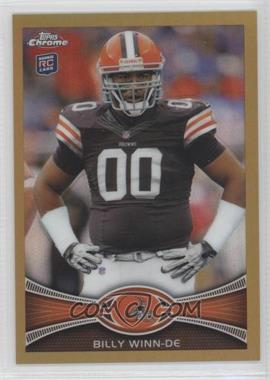 2012 Topps Chrome Gold Border Refractor #196 - Billy Winn /50