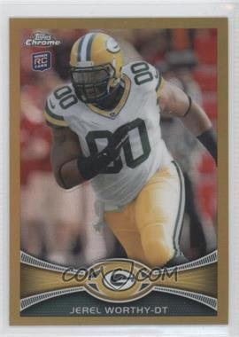 2012 Topps Chrome Gold Border Refractor #93 - Jerel Worthy /50