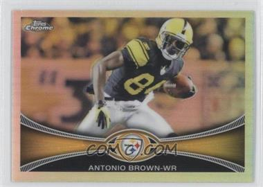 2012 Topps Chrome Refractor #106 - Antonio Brown