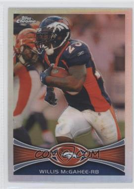 2012 Topps Chrome Refractor #150 - Willis McGahee