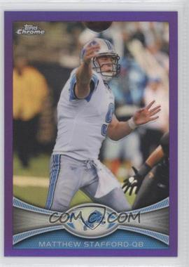2012 Topps Chrome Retail [Base] Purple Refractor #126 - Matthew Stafford /499