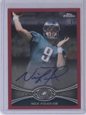 2012 Topps Chrome Rookie Autographs BCA Refractor [Autographed] #153 - Nick Foles /75