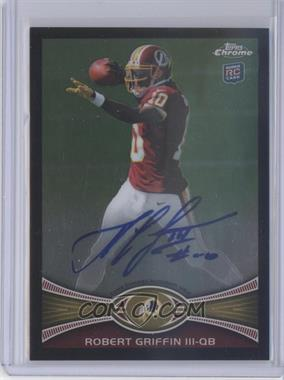 2012 Topps Chrome Rookie Autographs Black Refractor [Autographed] #200 - Robert Griffin III /25