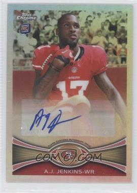 2012 Topps Chrome Rookie Autographs Refractor Variations [Autographed] #156 - A.J. Jenkins