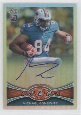 2012 Topps Chrome Rookie Autographs Refractor #2 - Michael Egnew /178