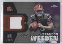 Brandon Weeden /75