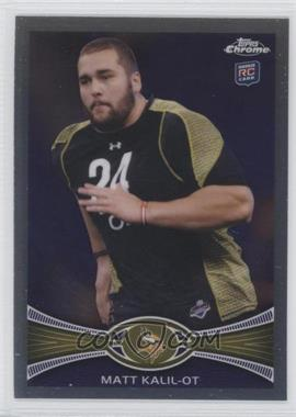 2012 Topps Chrome #108 - Matt Kalil