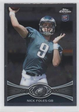 2012 Topps Chrome #153.1 - Nick Foles