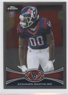 2012 Topps Chrome #16 - Keshawn Martin