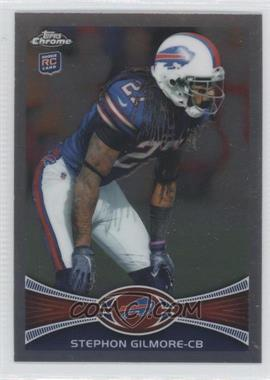 2012 Topps Chrome #26 - Stephon Gilmore