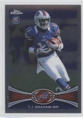 2012 Topps Chrome #47 - T.J. Graham