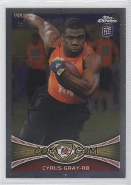2012 Topps Chrome #49 - Cyrus Gray