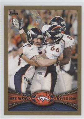 2012 Topps Gold #324 - Denver Broncos Team /2012