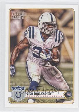 2012 Topps Magic - [Base] #152 - Vick Ballard