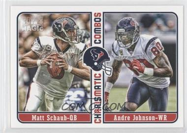 2012 Topps Magic Charismatic Combos #CC-MSJ - Matt Schaub, Andre Johnson