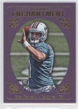 2012 Topps Magic Rookie Enhancement #RE-RT - Ryan Tannehill