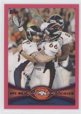 2012 Topps Pink BCA #324 - Denver Broncos Team /399