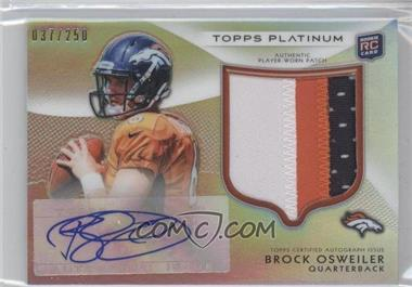 2012 Topps Platinum Autographed Rookie Refractor Patch #101 - Brock Osweiler /250