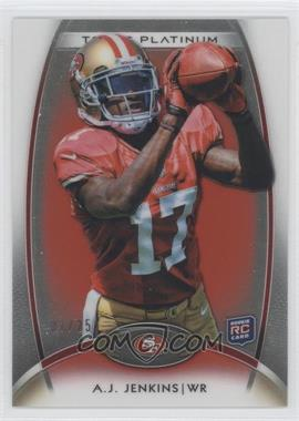 2012 Topps Platinum Red Refractor #111 - A.J. Jenkins /25