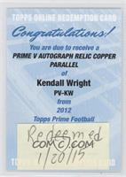 Kendall Wright /50 [REDEMPTION Being Redeemed]