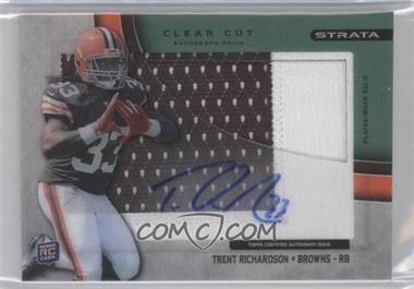 2012 Topps Strata - Clear Cut Autograph Rookie Relics - Green Patch [Autographed] #CCAR-TR - Trent Richardson /55