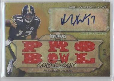 2012 Topps Triple Threads Autograph Relic Gold #TTAR-31 - Mike Wallace /9