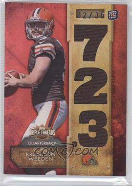 2012 Topps Triple Threads Relics #TTR-15 - Brandon Weeden /36