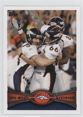 2012 Topps #324 - Denver Broncos Team