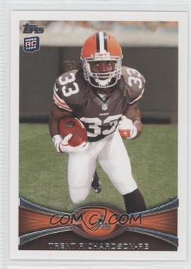 2012 Topps #380.2 - Trent Richardson (Short Print: Running Towards Camera)